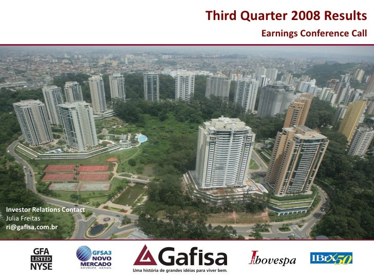 Third Quarter 2008 Results                                      Earnings Conference Call     Investor Relations Contact Ju...