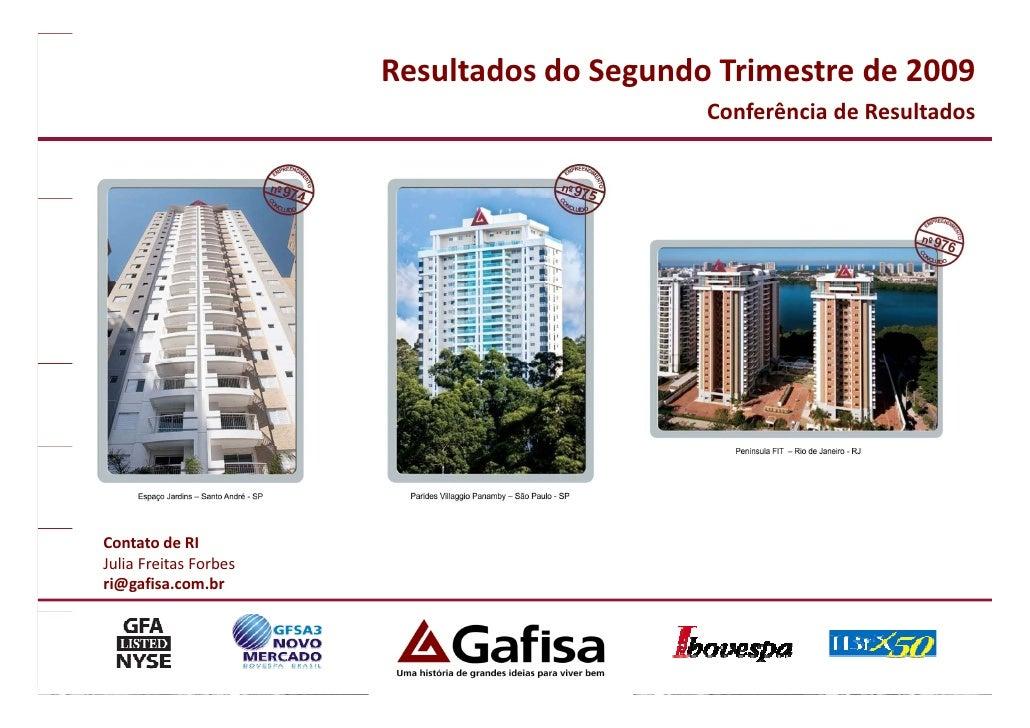 ResultadosdoSegundoTrimestrede2009                                            ConferênciadeResultados              ...