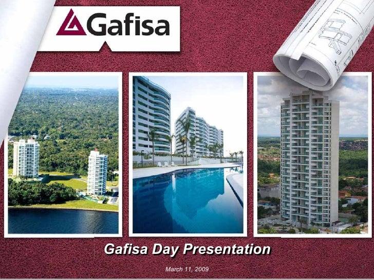 Gafisa Day Presentation         March 11, 2009    1