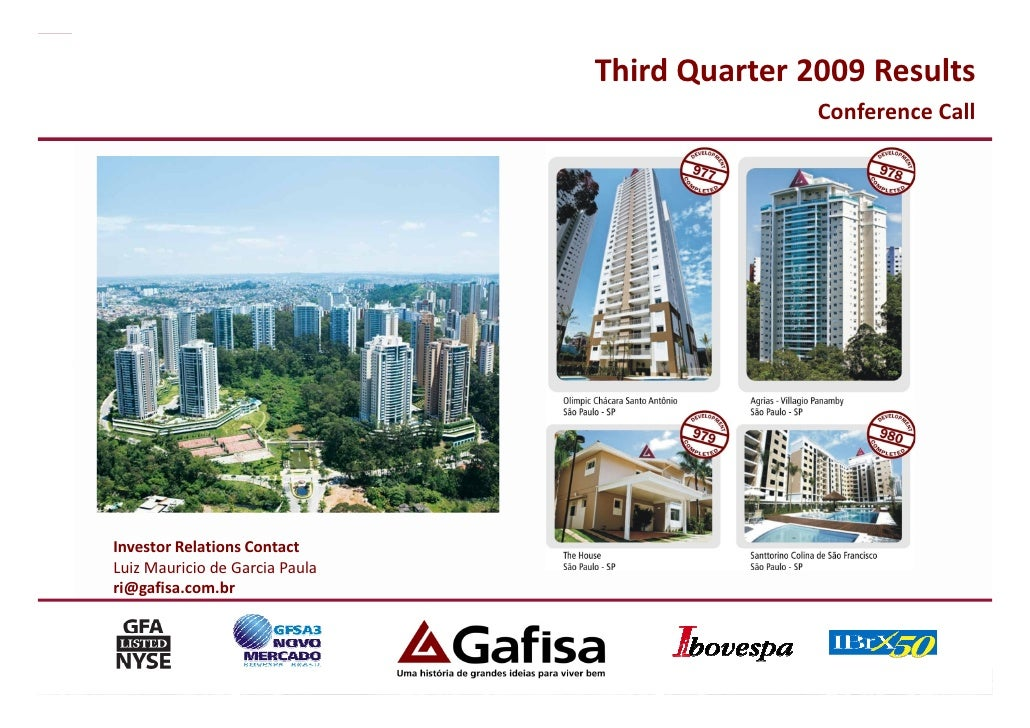Third Quarter 2009 Results                                                Conference Call     Investor Relations Contact L...