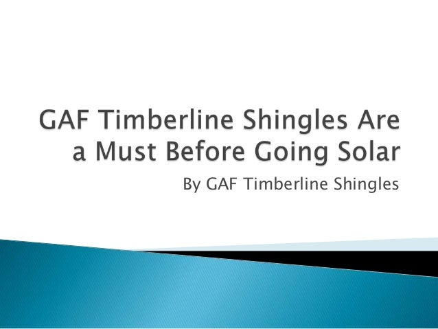 By GAF Timberline Shingles