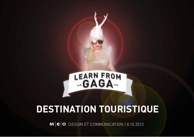destination touristique design et communication | 8.10.2012