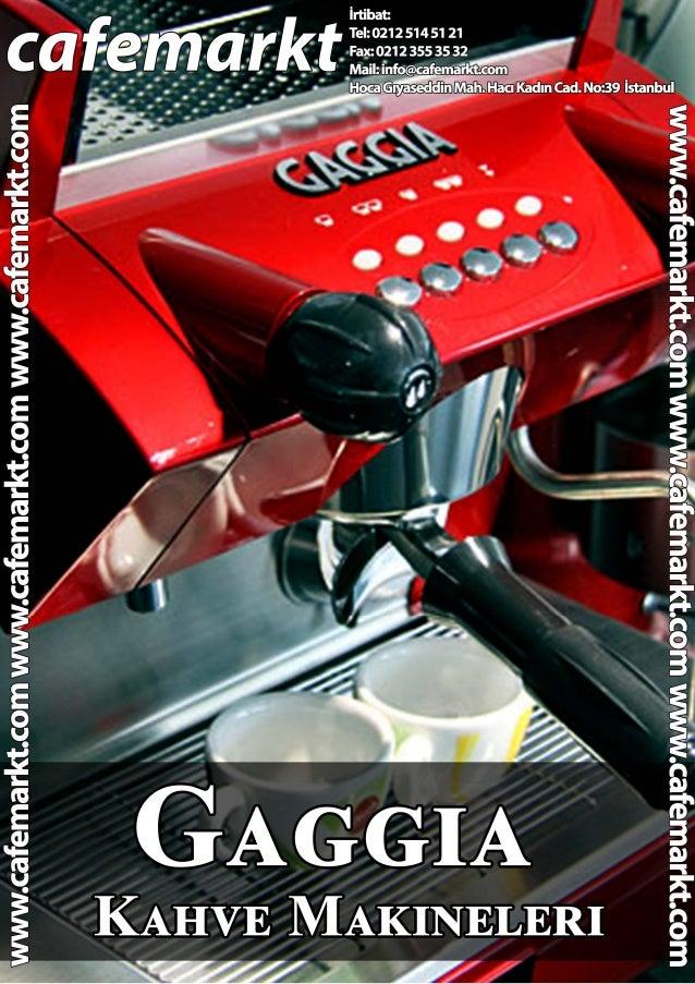 Gaggia Kahve Makineleri-www.cafemarkt.com