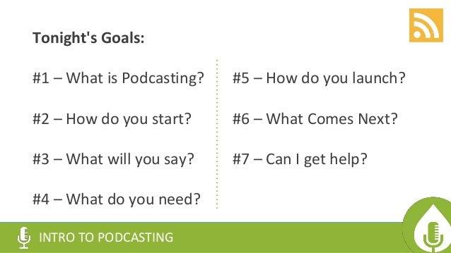 Gagglepod -- Intro to Podcasting Slide 2