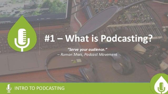 Gagglepod -- Intro to Podcasting Slide 3