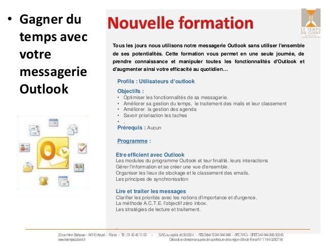 • Gagner du  temps avec  votre  messagerie  Outlook  Tous les jours nous utilisons notre messagerie Outlook sans utiliser ...