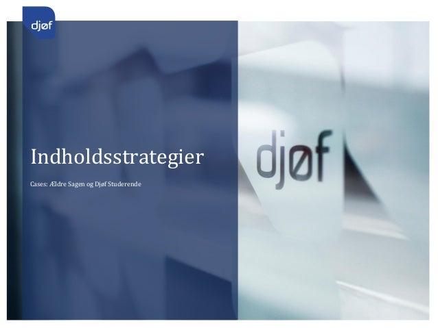 Hvordan arbejder jeg?  Back to basic   Strategi   Årshjul   Contentplan   Backlog   Annoncering   Intern forankring ...