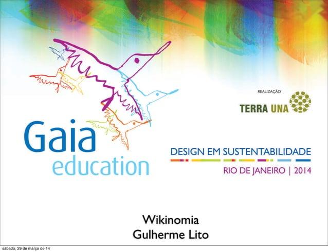 TÍTULO DA AULA Educador Wikinomia Gulherme Lito sábado, 29 de março de 14
