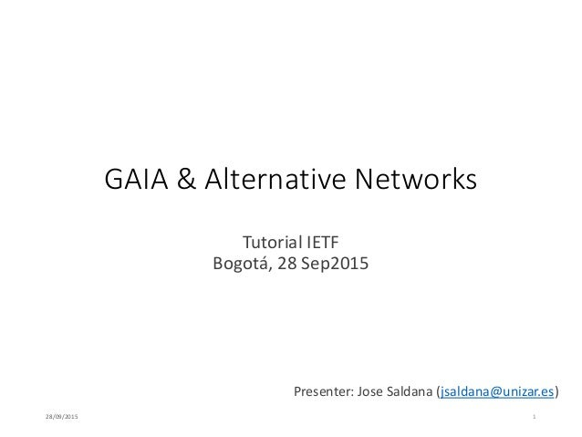 GAIA and Alternative Networks