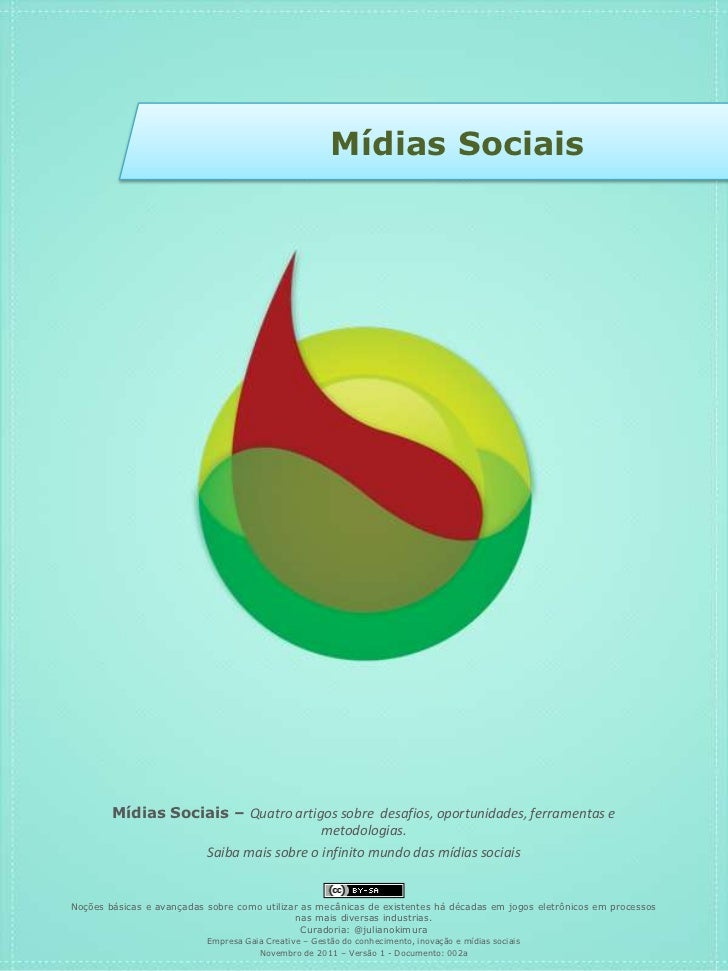 Mídias Sociais        Mídias Sociais – Quatro artigos sobre desafios, oportunidades, ferramentas e                        ...