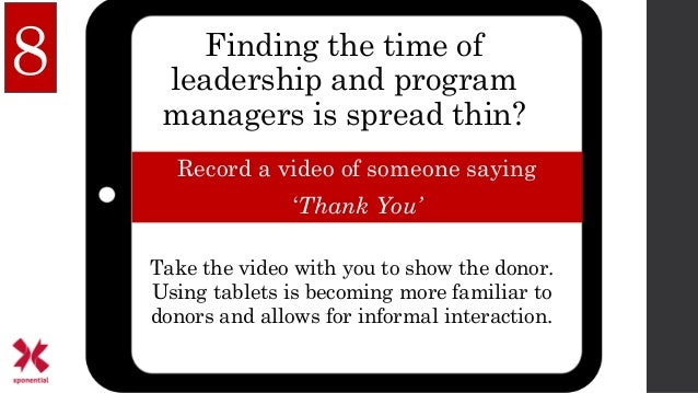 Finding the time of leadership and program managers is spread thin? Record a video of someone saying 'Thank You' 8 Take th...