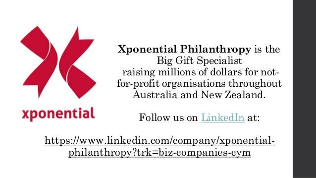 Xponential Philanthropy is the Big Gift Specialist raising millions of dollars for not- for-profit organisations throughou...
