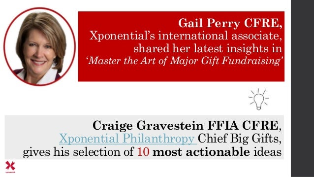Gail Perry CFRE, Xponential's international associate, shared her latest insights in 'Master the Art of Major Gift Fundrai...