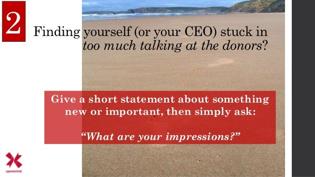 """2 Give a short statement about something new or important, then simply ask: """"What are your impressions?"""" Finding yourself ..."""