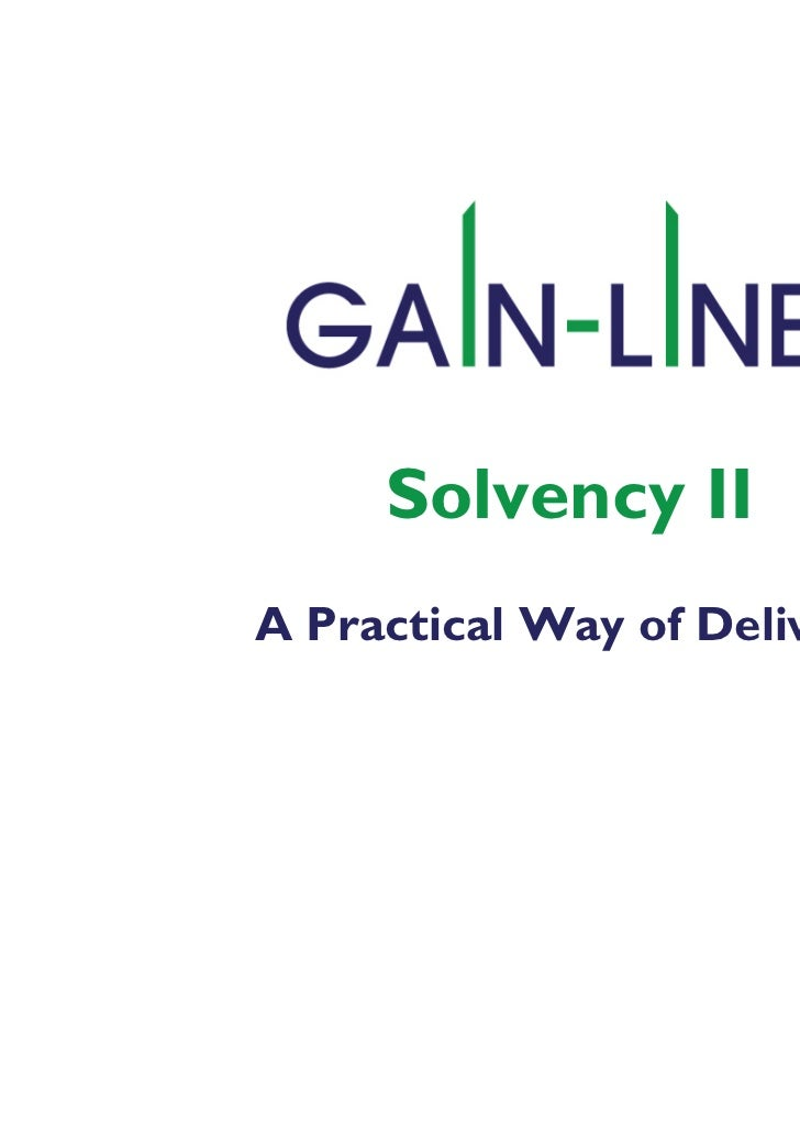 Solvency II A Practical Way of Delivery