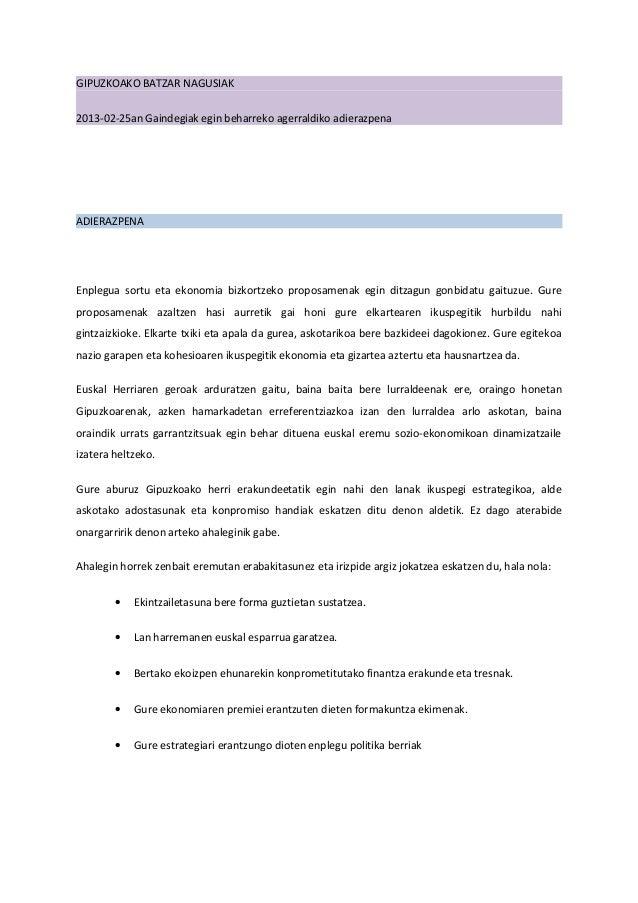 GIPUZKOAKO BATZAR NAGUSIAK2013-02-25an Gaindegiak egin beharreko agerraldiko adierazpenaADIERAZPENAEnplegua sortu eta ekon...