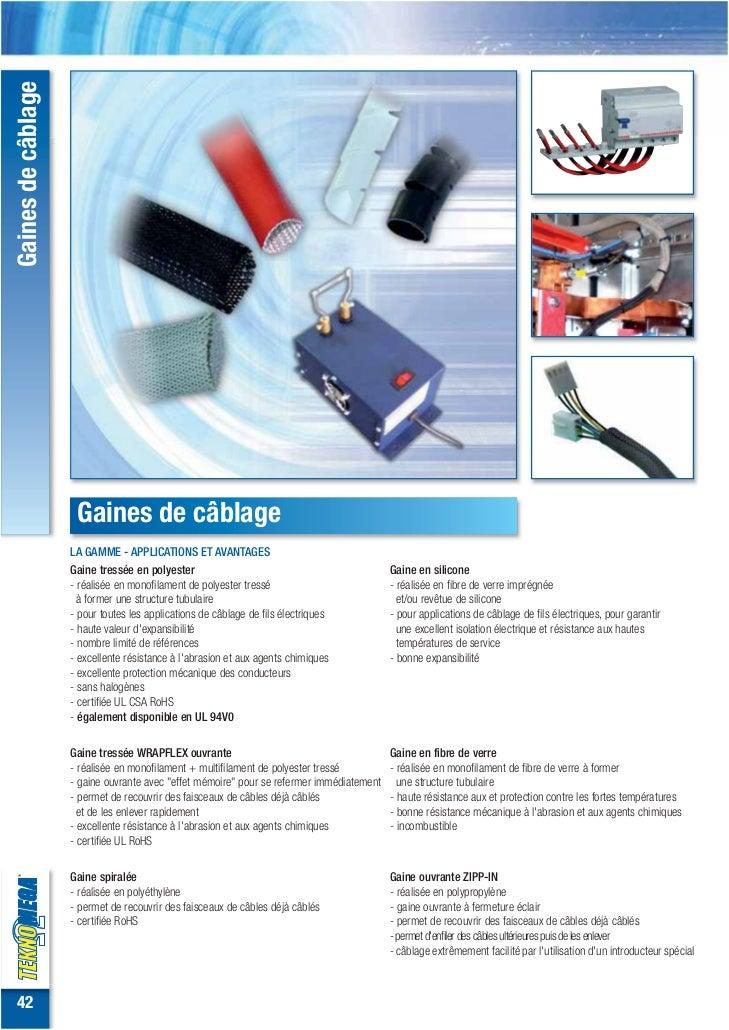 Gaines de câblage                     Gaines de câblage                    LA GAMME - APPLICATIONS ET AVANTAGES           ...
