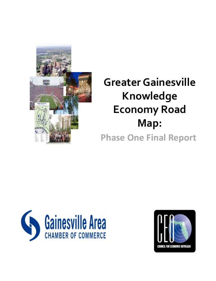 Greater Gainesville   Knowledge Economy Road      Map:Phase One Final Report