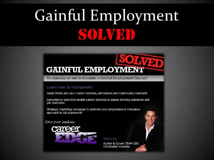Welcome<br />Gainful EmploymentSolved<br />