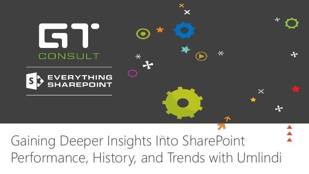 Gaining Deeper Insights Into SharePoint Performance, History, and Trends with Umlindi