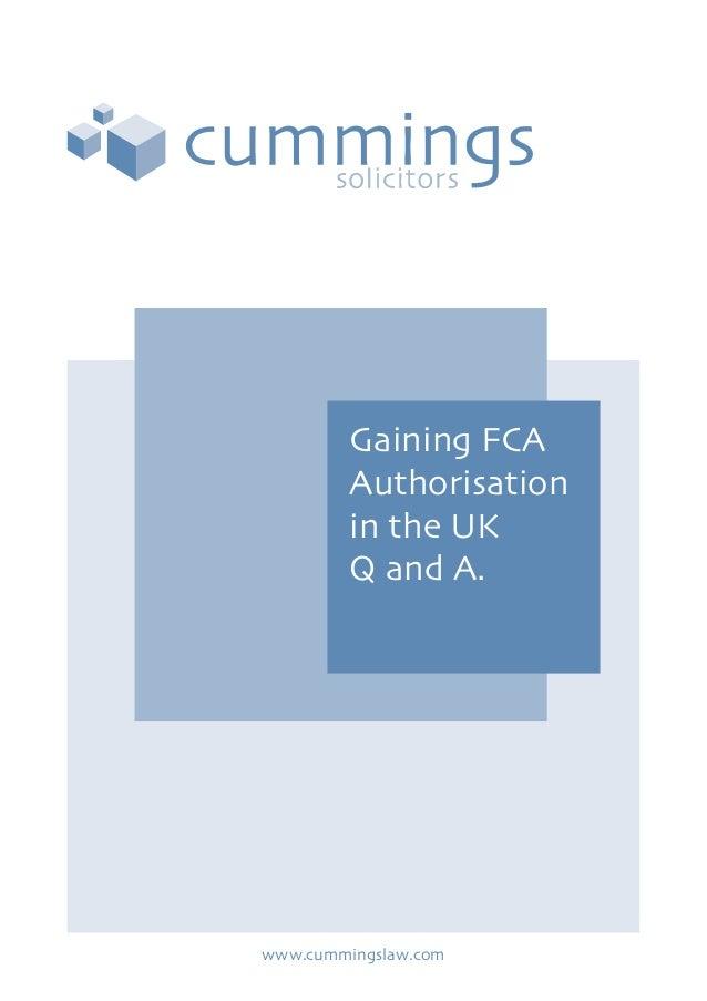 Gaining FCAAuthorisationin the UKQ and A.www.cummingslaw.com