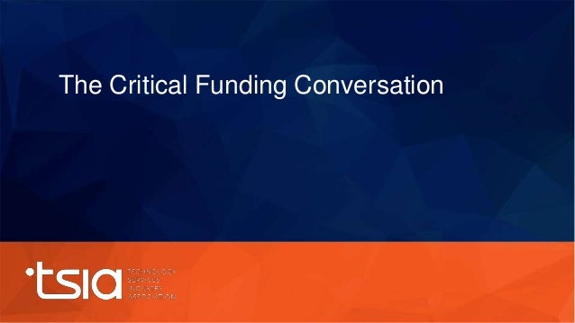 The Critical Funding Conversation