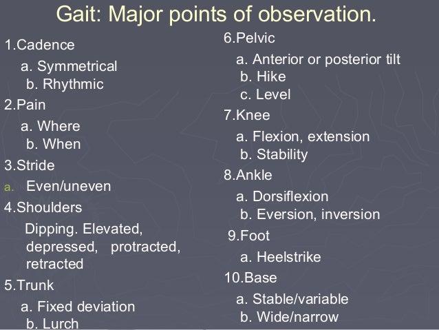 Others pathological gaits ►Arthrogenic gait ( stiff hip or knee) ►Contracture gait ►Gluteus maximus gait ►Planter flexor g...