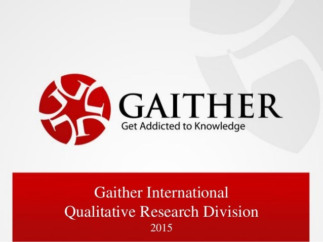Gaither International Qualitative Research Division 2015