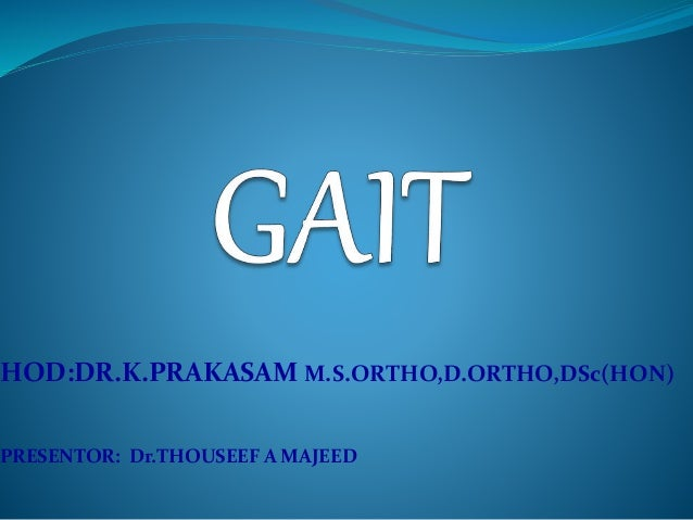 HOD:DR.K.PRAKASAM M.S.ORTHO,D.ORTHO,DSc(HON) PRESENTOR: Dr.THOUSEEF A MAJEED