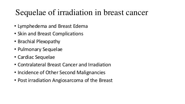 Breast Complications Includes • Breast edema – due to lymphatic obstruction. • Persistent breast edema- chronic disruption...