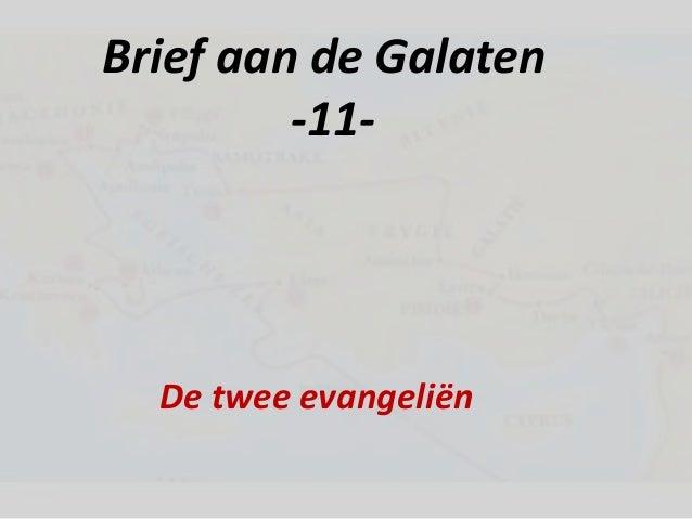 Brief aan de Galaten-11-De twee evangeliën