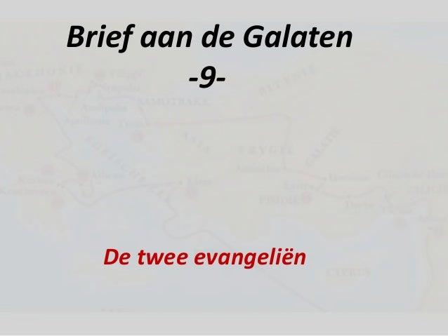 Brief aan de Galaten-9-De twee evangeliën