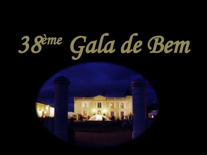 38 ème  Gala de Bem