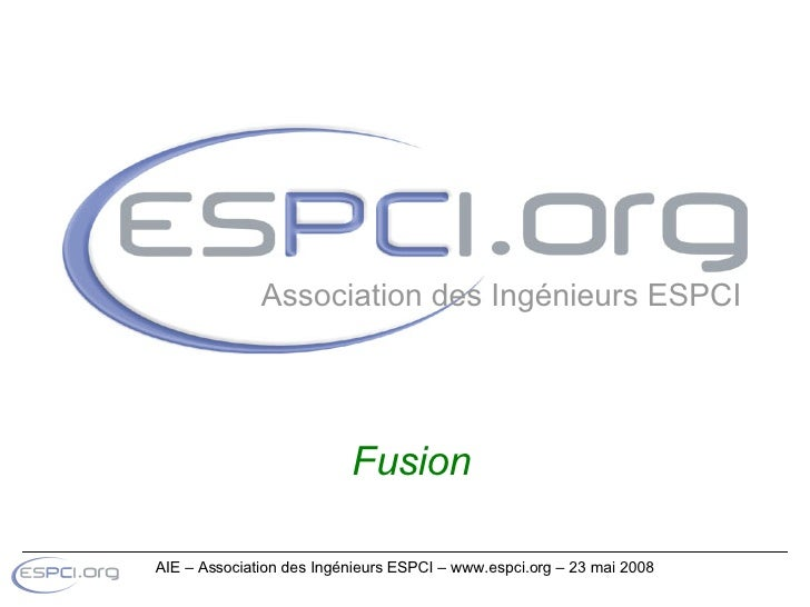 Fusion Association des Ingénieurs ESPCI