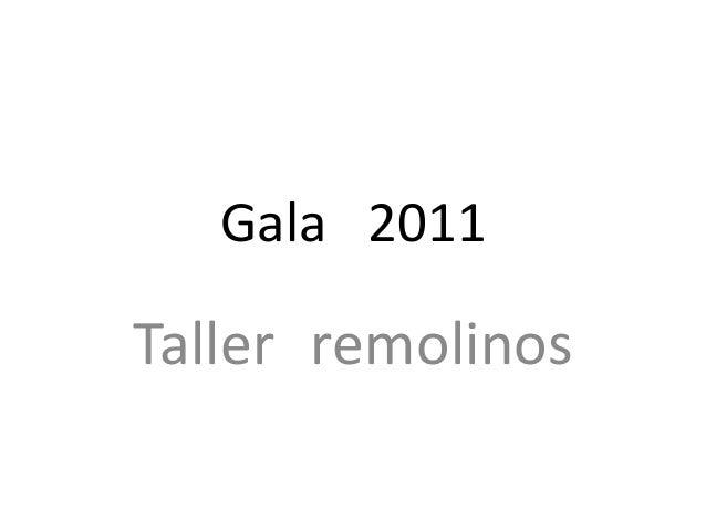 Gala 2011  Taller remolinos