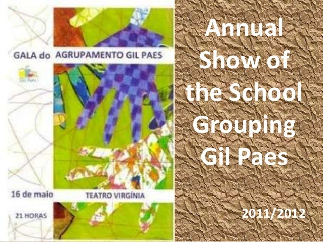 Annual Show of the School Grouping Gil Paes 2011/2012