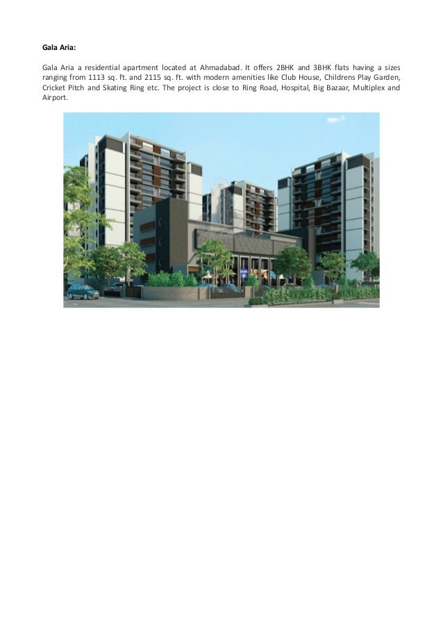 Gala Aria: Gala Aria a residential apartment located at Ahmadabad. It offers 2BHK and 3BHK flats having a sizes ranging fr...