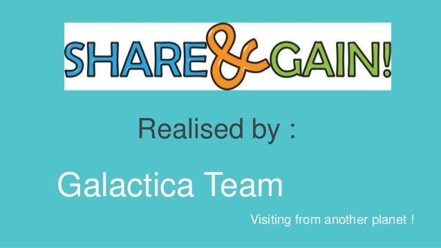 Realised by : Galactica Team Visiting from another planet !