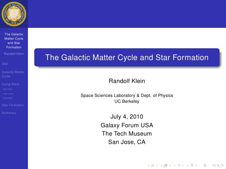 The Galactic Matter Cycle   and Star  Formation Randolf Klein                  The Galactic Matter Cycle and Star Formatio...