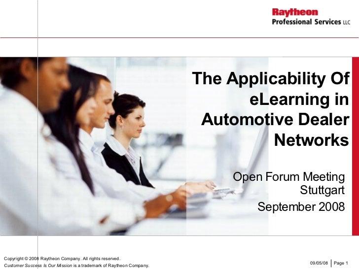 The Applicability Of eLearning in Automotive Dealer Networks Open Forum Meeting Stuttgart September 2008 Copyright  © 2008...