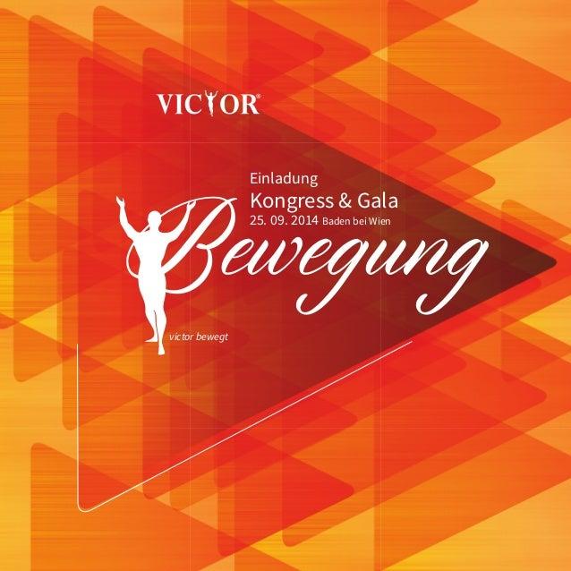 Einladung Kongress & Gala 25. 09. 2014 Baden bei Wien Bewegung victor bewegt