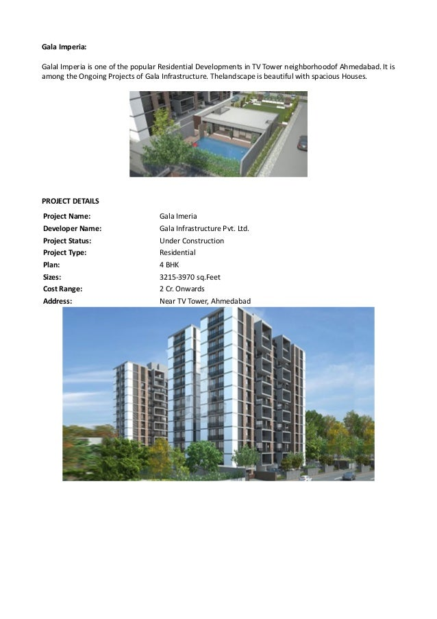 Gala Imperia: GalaI Imperia is one of the popular Residential Developments in TV Tower neighborhoodof Ahmedabad. It is amo...