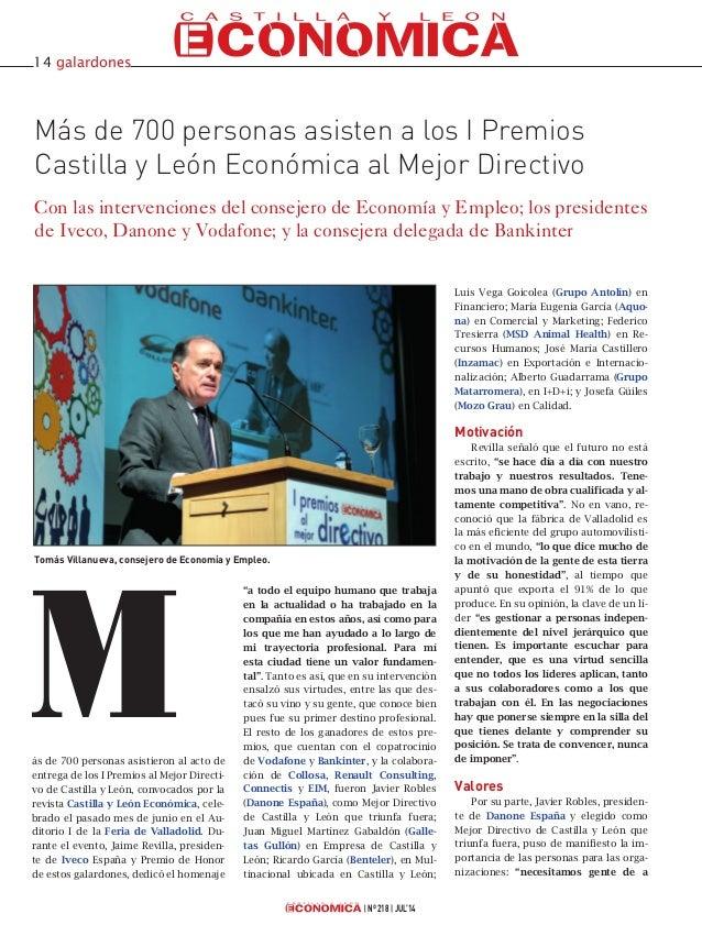 Nº 218 JUL'14 Más de 700 personas asisten a los I Premios Castilla y León Económica al Mejor Directivo Con las intervencio...