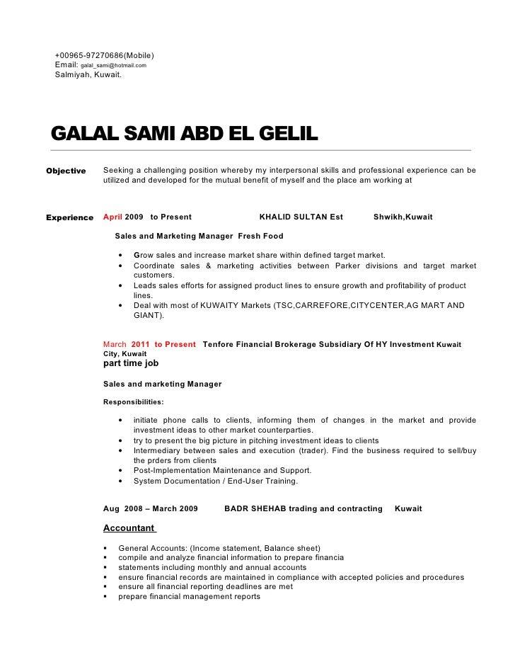 +00965-97270686(Mobile)  Email: galal_sami@hotmail.com  Salmiyah, Kuwait. GALAL SAMI ABD EL GELILObjective       Seeking a...