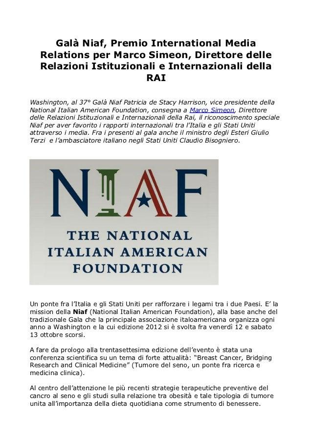 Galà Niaf, Premio International Media   Relations per Marco Simeon, Direttore delle   Relazioni Istituzionali e Internazio...