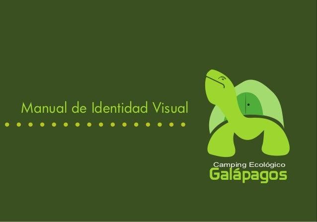 Manual de Identidad Visual                             Camping Ecológico                             Galápagos