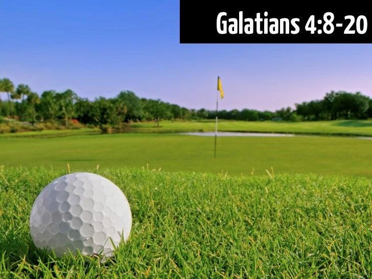 Galatians 4:8-20