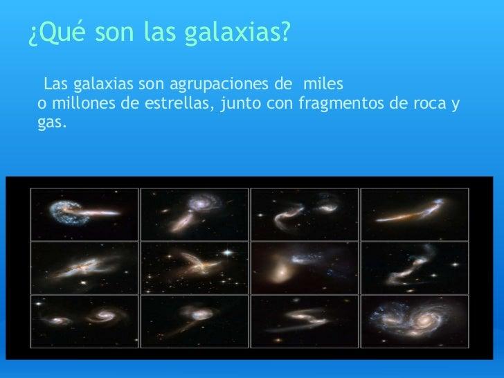 Galaxias  Slide 3
