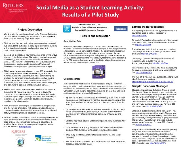 Social Media as a Student Learning Activity: Results of a Pilot Study Barbara O'Neill, Ph.D., CFP® Specialist in Financial...