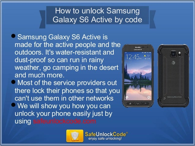 How to unlock Samsung Galaxy S6 Active by code